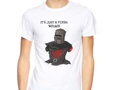 It's just Flesh Wound funny t-shirt Monty Python Holy Grail Black Knight joke te