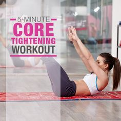 Your core is the center of it all, literally!  Try this 5 Minute Core Tightening Workout.  #corestrength #flatbellyworkout #workout