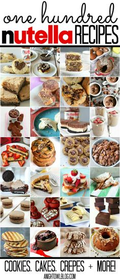 100 Nutella Recipes - Cookies, Cakes, Crepes and MORE! at { anightowlblog.com } #nutella #recipes