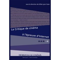 La Critique de cinéma à l'épreuve d'Internet
