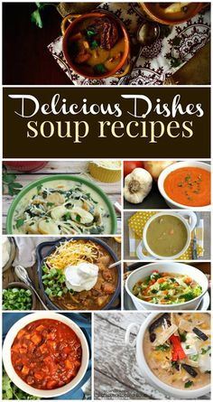 Favorite Soup Recipes in Delicious Dishes Recipe Party