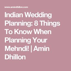 Indian Wedding Planning: 8 Things To Know When Planning Your Mehndi! Mehndi Function, Indian Wedding Planning, Things To Know, Getting Married, Wedding Events, Wedding Inspiration, How To Plan, Bridal, Tips