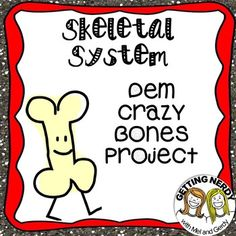 Skeletal System: Human Body Project- Build a Skeleton and label bones and joints #gettingnerdy