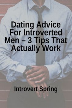 best introverts dating tips