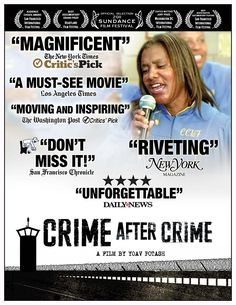 Crime After Crime -  Yoav Potash. In 1983, Deborah Peagler, a woman brutally abused by her boyfriend, was sentenced to 25 years-to-life for her connection to his murder. Twenty years later, California passed a law allowing incarcerated domestic violence survivors to reopen their cases. This documentary follows two attorneys who take Debbie's case.