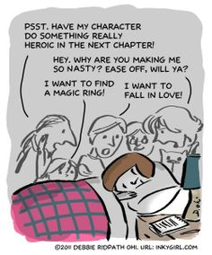 Characters. Sometimes they just won't shut up!                              …