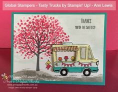 Global Stampers Challenge for February featuring FREE Sale-a-Bration stamp set, Tasty Trucks in layers. Also Sheltering Tree Stamp Set - tutorial included.