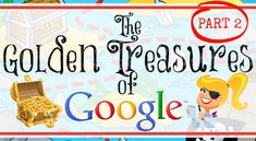 The Golden Treasures of Google - Part 2 (DATA)! The Fabulous Tools You Don't Know About! | www.shakeuplearning.com | #googleedu #edtech #gafe #gafechat