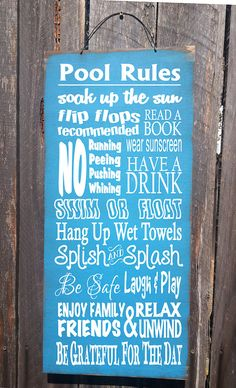 Life is better by the pool sign 12x48 re use recycled for Pool design rules