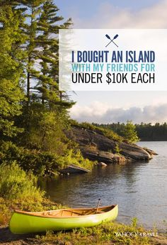 "Tynan (he goes by one name, like Beyoncé) is a blogger who recently purchased an island off the coast of Halifax, Nova Scotia, with 10 of his friends.  They bought it for just under $100,000! ""I always wanted an island,"" Tynan told Yahoo Travel.  ""I just didn't think it was possible with my budget."""