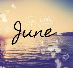 Here is June Quotes for you. June Quotes beautiful quotes welcome june new month new chapter new page. June Quotes hello june may the month June Quotes, New Month Quotes, Weekend Quotes, Summer Quotes, Monthly Quotes, Seasons Months, Days And Months, Seasons Of The Year, Months In A Year