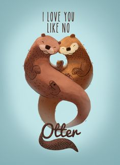 Awww❤️ Punny and adorable ❤️ Do this but as a cancer ribbon Cute Animal Quotes, Cute Quotes, Baby Animals, Funny Animals, Cute Animals, Animal Drawings, Cute Drawings, Illustration Inspiration, Otter Love