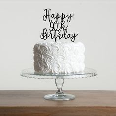 Happy or Birthday Cake Topper - Special Party Cake Decoration - Acrylic Handmade Cake Topper 90th Birthday Cakes, Birthday Cake For Mom, Happy 90th Birthday, 90th Birthday Parties, Happy Birthday Cake Topper, Birthday Ideas, Mother Birthday, Retirement Parties, Special Birthday