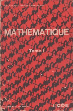 Queyzanne-Revuz, Mathématique 1re CDE tome 1 (1970) Fractions, Movie Posters, African Fashion, Fashion Dresses, Passion, Math Class, Statistics, Kindergarten Math Activities, Textbook