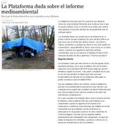 A Voz de Galicia. Sábado 1 de marzo. A Plataforma dubida sobre o informe medioambiental.
