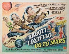 ABBOTT & C0STELLO GO TO MARS (1953) - Bud Abbott - Lou Costello - Mari Blanchard - Robert Paige - Horace McMahon - Miss Universe Contest BeautiesQ - Directed by Charles Barton - Universal-International - Movie Poster.
