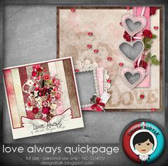 Designs by LK: Love Always Quickpage :: Freebie