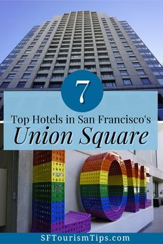 Discover 7 of the best hotels in Union Square in San Francisco. From this district, you can easily make your way to the cable cars, other SF districts, and Broadway theater performances. It's one of the top places most visitors stay when they visit. Visit California, California Travel, Top Hotels, Best Hotels, Hotel Union, San Francisco Travel, Top Place, Union Square, San Diego