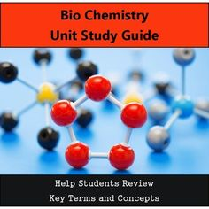 Bio Chemistry Unit Study GuideHelp Students Review Key Terms and ConceptsThis study guide can be used before the unit test or used at the end of the semester before a final test.  This study guide works great with my BioChem unit! Check it out here: BioChem Bundle==========================================================Want a FULL YEAR of biology lessons, labs and activities?