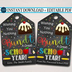 Editable bundt cake gift tags, first day of school staff teacher gift, printable cake Back To School Teacher, School Staff, First Day Of School, Chalkboard Tags, Diy Gifts, Handmade Gifts, Staff Gifts, Teacher Appreciation Week, Teacher Assistant Gifts