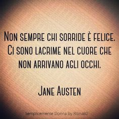 Citazioni Tattoo tattoo parlors near me Jane Austen, Italian Quotes, I Am Bad, Sentences, Favorite Quotes, Me Quotes, Tattoo Quotes, Nostalgia, Wisdom