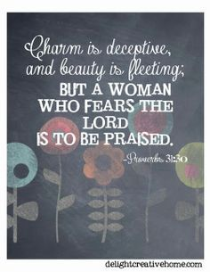 charm is deceptive and beauty is fleeting bible verse - Google Search