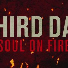 I'm watching Soul On Fire (Official Lyric Video) by Third Day