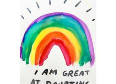 I AM GREAT AT DOUBTING | Watercolour and Pen on Paper | 2017 | #rainbow #watercolourpainting