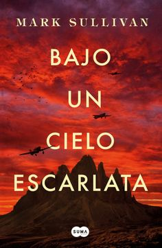 Buy Bajo un cielo escarlata by Mark T. Sullivan and Read this Book on Kobo's Free Apps. Discover Kobo's Vast Collection of Ebooks and Audiobooks Today - Over 4 Million Titles! Books For Moms, Good Books, Books To Read, My Books, Ebooks Pdf, Dylan Sprouse, Study Hard, Inspirational Books, Book Lists