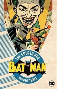 The Golden Age of Batman Vol 3