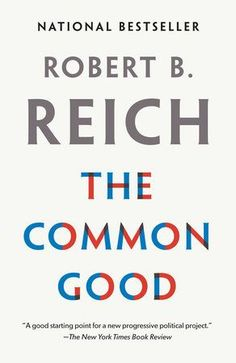 """Read """"The Common Good"""" by Robert B. Reich available from Rakuten Kobo. Robert B. Reich makes a powerful case for the expansion of America's moral imagination. Rooting his argument in common s. Baking Soda For Skin, Baking Soda Beauty Uses, Baking Soda For Dandruff, Baking Soda Water, Baking Soda Shampoo, Baking Soda Uses, South Beach Miami, Vapo Rub Uses, Baking Soda Drain Cleaner"""