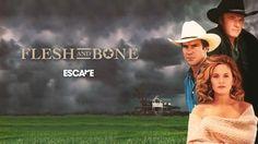 Flesh and Bone (1993) #escapetv