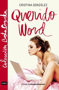 Reseña: Querido Word - Cristina González
