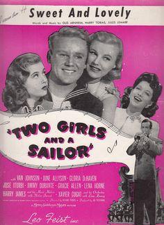 Sweet and Lovely 1944 Sheet Music Musical Film Two Girls & a Sailor Van Johnson