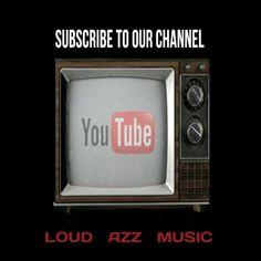 loud azz music on youtube