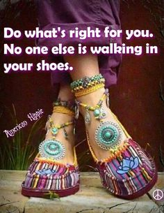 ☮ American Hippie ☮ Do whats right for you