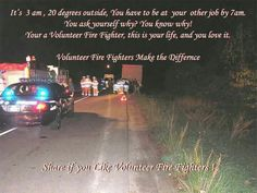 Trust me, volunteer firefighters kick ass. Just ask my five brothers, they are volunteer firemen! Volunteer Firefighter Quotes, Firefighter Paramedic, Firefighter Decor, Female Firefighter, Firefighter Recruitment, American Firefighter, Volunteer Gifts, Volunteer Appreciation, This Is Your Life