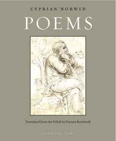 Poems  by Cyprian Norwid, translated from the Polish by Danuta Borchardt