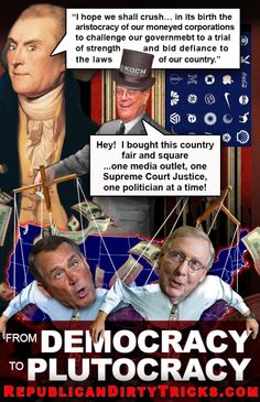 GOP take us from Democracy to Plutocracy Image