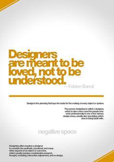 Designers understood