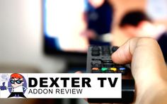 Kodi isengard Dexter TV Addon Review  A great alternative to iptv stalker brought to you by Dexter Tv addon free. Keep in mind this addon is updating constantly toto keep it working.    Repository Address for Kodi/xbmc  http://dexteriptv.com/repo ...