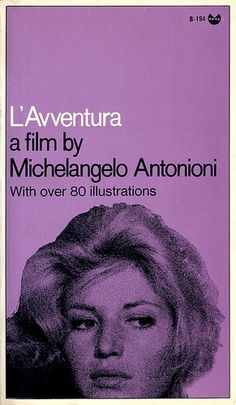 L'Avventurra - A film by Michelangelo Antonioni. Grove Press, 1969. Black Cat B-194. Cover by Roy Kuhlman. www.roykuhlman.com