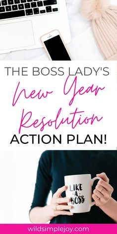 The Boss Lady's New Year Resolution Action Plan. Why do resolutions fail? Find a way to make your new year resolution effective in 2020! 2020 new year resolutions, New year resolution goals, SMART goals, new years reflect, healthy mindset, self improvement personal development. Wild Simple Joy. #newyearresolutions