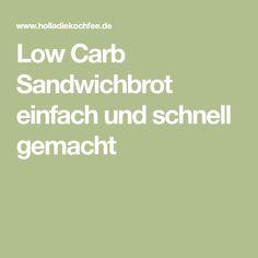 Low Carb Sandwichbrot einfach und schnell gemacht