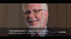 Patrick Wood: Technocracy Rising Interview (Part 1 of 3)