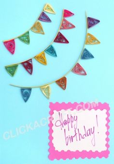"""Quilling Card """"Happy Birthday!"""" (a flag garland) - Click on image to see step-by-step tutorial."""