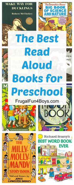 Favorite Read-Aloud Books for Preschoolers.  These books make a great foundation for doing preschool at home.  Books that teach vocabulary, simple science concepts, nature, and engaging stories.