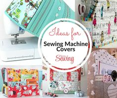 Sewing Machine Cover Pattern Ideas - not really clothing, but close enough