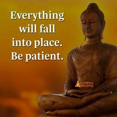 Plz fall into place Motivational Quotes In English, Inspirational Words Of Wisdom, Wise Quotes, Funny Quotes, Qoutes, Buda Quotes, Buddha Thoughts, Buddha Wisdom, Buddhist Quotes