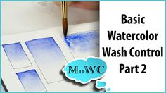 Part 2 of Basic #Watercolor Wash Control. Learning the graduated wash.